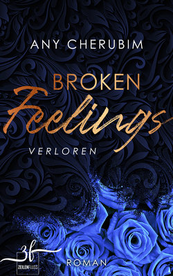 Broken Feelings – Verloren von Cherubim,  Any