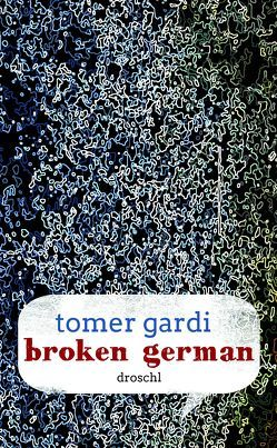 Broken German von Gardi,  Tomer