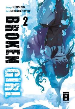 Broken Girl 02 von Bockel,  Antje, Hattori,  Mitsuru, NISIOISIN