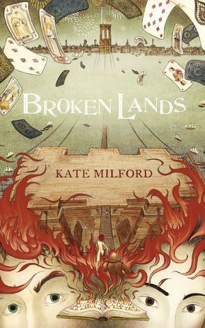 Broken Lands von Ernst,  Alexandra, Milford,  Kate, Offermann,  Andrea