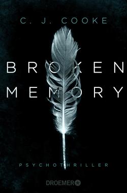 Broken Memory von Cooke,  C. J., Wallbaum,  Susanne