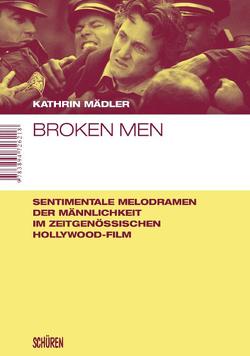 Broken Men von Mädler,  Kathrin