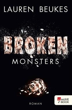 Broken Monsters von Beukes,  Lauren, Hinrichsen,  Alexandra