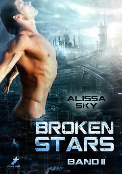 Broken Stars von Sky,  Alissa