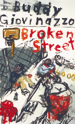 Broken Street von Giovinazzo,  Buddy