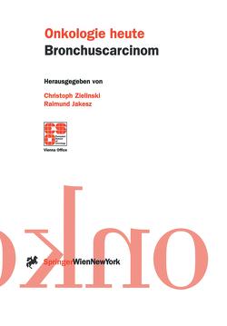 Bronchuscarcinom von Jakesz,  Raimund, Zielinski,  Christoph