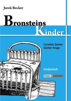 Bronsteins Kinder – Jurek Becker von Krapp,  Günter, Zenner,  Cornelia