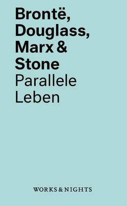 Brontë, Douglass, Marx & Stone von Lepper,  Marcel, Schauer,  Hendrikje
