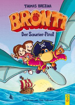 Bronti – Der Saurier-Pirat von Brezina,  Thomas, Tambuscio,  Pablo