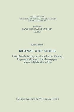 Bronze und Silber von Maresch,  Klaus