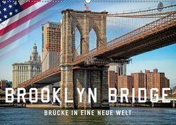 Brooklyn Bridge – Brücke in eine neue Welt (Wandkalender 2018 DIN A2 quer) von Roder,  Peter