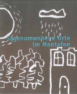 Broschüre: Sagenumwobene Orte im Montafon von Kasper,  Michael