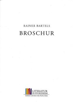 Broschur von Bartels,  Rainer