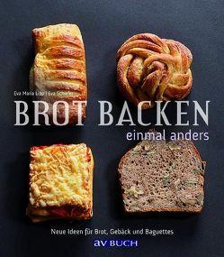 Brot backen einmal anders von Lipp,  Eva M, Schiefer,  Eva