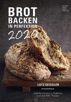 Brot backen in Perfektion 2020 – Rezeptkalender (24 x 34) – Küchenkalender – gesunde Ernährung – Rezepte – Wandkalender – Bildkalender von ALPHA EDITION, Becker Joest Volk Verlag, Geißler,  Lutz