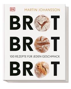 Brot Brot Brot von Johansson,  Martin