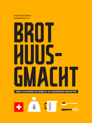Brot Huusgmacht von Nieuwsma,  Heddi, Rollin,  Dorian