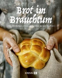Brot im Brauchtum von Krenn,  Hubert, Pohilenko,  Daria