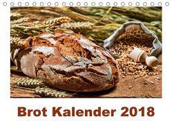 Brot Kalender 2018 (Tischkalender 2018 DIN A5 quer) von Atlantismedia,  k.A.