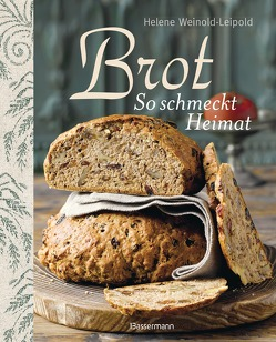 Brot – So schmeckt Heimat von Jessen,  Maike, Weinold-Leipold,  Helene