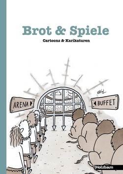 Brot & Spiele von Ettenauer,  Clemens, Hütter,  Matthias