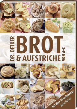 Brot und Aufstriche von A-Z von Dr. Oetker