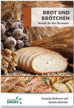 Brot und Brötchen Rezepte geeignet für den Thermomix von Möhrlein-Yilmaz,  Marion