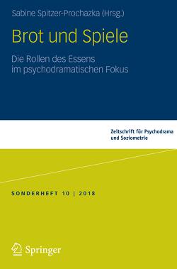 Brot und Spiele von Spitzer-Prochazka,  Sabine