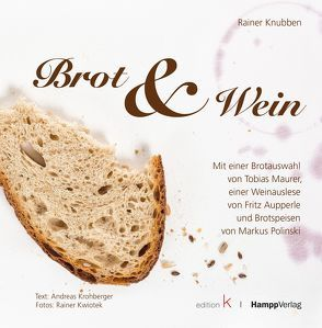 Brot & Wein von Knubben,  Rainer