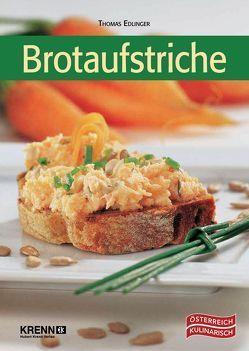 Brotaufstriche von Edlinger,  Thomas, Krenn,  Inge, Mohrenberger,  Evelyn