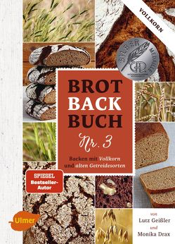 Brotbackbuch Nr. 3 von Drax,  Monika, Geißler,  Lutz
