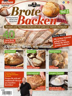 Brote Backen mit Tommy Weinz – Teil 2 von Weinz,  Tommy