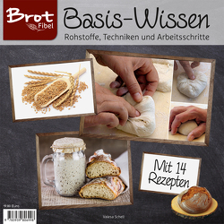 BROTFibel Basis-Wissen von Valesa,  Schell