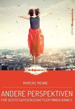 Brotgelehrte 2 von Menne,  Mareike