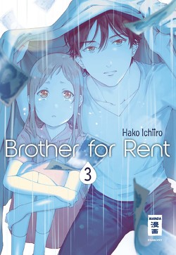 Brother for Rent 03 von Hammond,  Monika, Ichiiro,  Hako