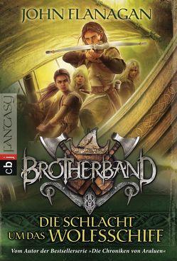 Brotherband – Die Schlacht um das Wolfsschiff von Eisold-Viebig,  Angelika, Flanagan,  John