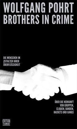 Brothers in Crime von Bittermann,  Klaus, Pohrt,  Wolfgang