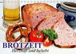 Brotzeit. Herzhaft und beliebt (Tischkalender 2019 DIN A5 quer) von Stanzer,  Elisabeth