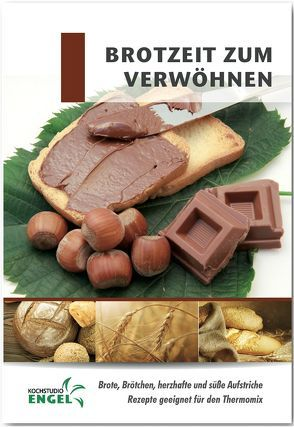 Brotzeit zum Verwöhnen Rezepte geeignet für den Thermomix von Möhrlein-Yilmaz,  Marion