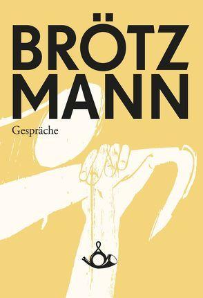 Brötzmann von Bauer,  Christoph J., Brötzmann,  Peter