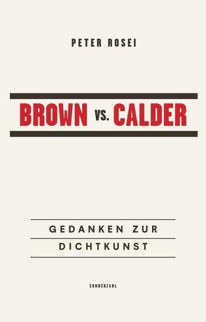Brown vs. Calder von Rosei,  Peter