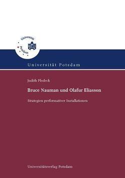 Bruce Naumann und Olafur Eliasson von Plodeck,  Judith