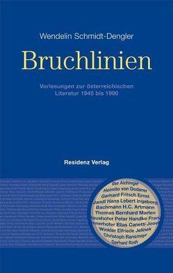 Bruchlinien von Schmidt-Dengler,  Wendelin
