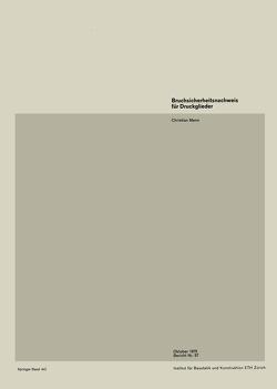 Bruchsicherheitsnachweis für Druckglieder von Menn,  C.