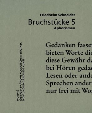 Bruchstücke 5 von Schneider,  Friedhelm