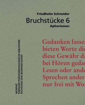 Bruchstücke 6 von Schneider,  Friedhelm