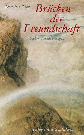 Brücken der Freundschaft von Rapp,  Dorothea