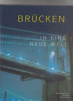 Brücken in eine neue Welt von Jarck,  Horst R, Niewöhner,  Elke