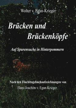 Brücken und Brückenköpfe von Egan-Krieger,  Wolter von
