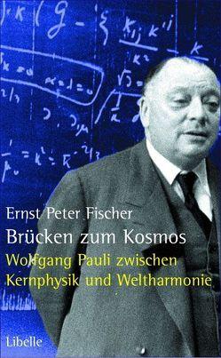 Brücken zum Kosmos von Fischer,  Ernst P
